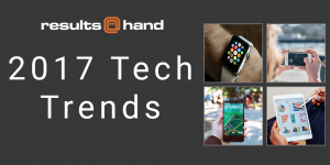 2017 Tech Trends infographic from Results at Hand