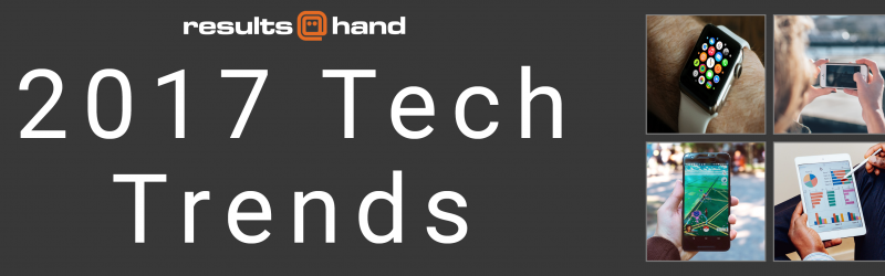 2017 Tech Trends Infographic by Results@Hand banner
